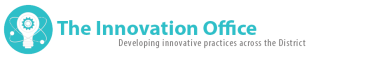 LAUSD The Innovation Office: Developing innovative practices across the district