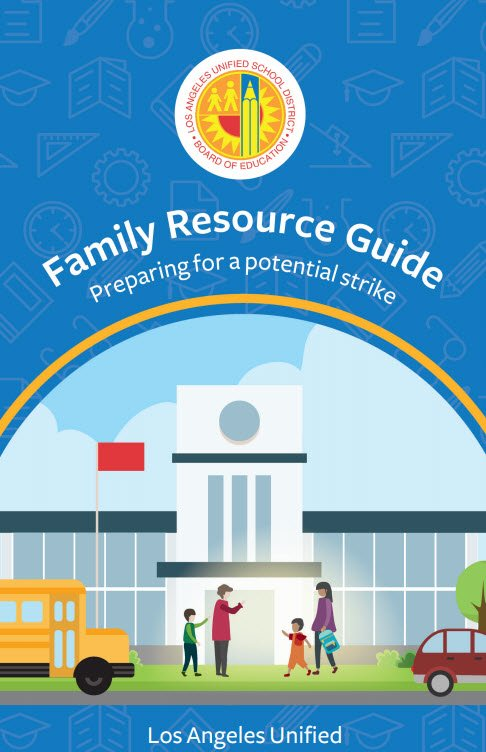 LAUSD Family Resource Guide Preparing for a Potential Strike