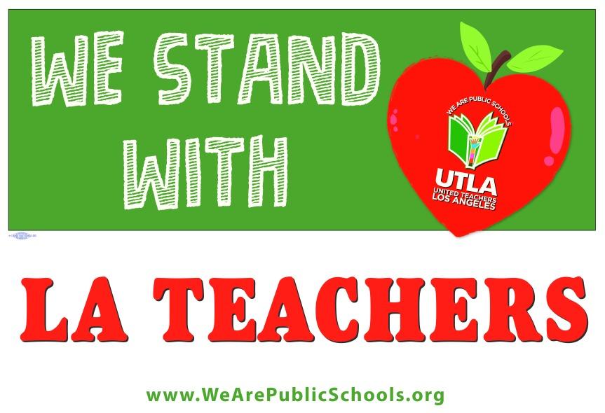 We Stand with LA Teachers   Strike   UTLA